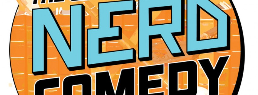 Geek Out During The 6th Annual Chicago Nerd Comedy Festival