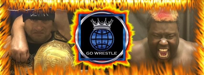 GO62! Live Pro Wrestling! Daytona! Saturday May 19th at 7:30pm