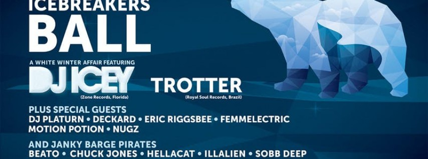 13th Annual Icebreaker's Ball with DJ Icey, Trotter & Special Guests