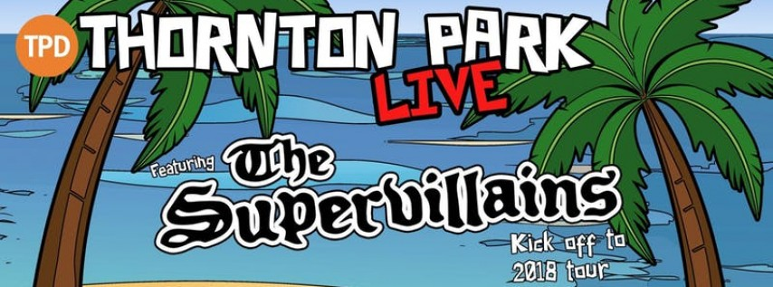 Thornton Park Live with The SuperVillians