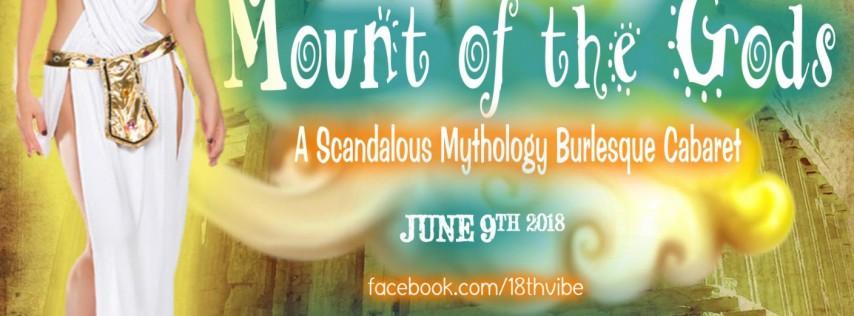 Mount of the Gods- A Scandalous Mythology Burlesque Cabaret