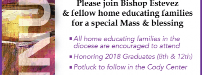 Diocesan Mass Honoring All Home Educating Families