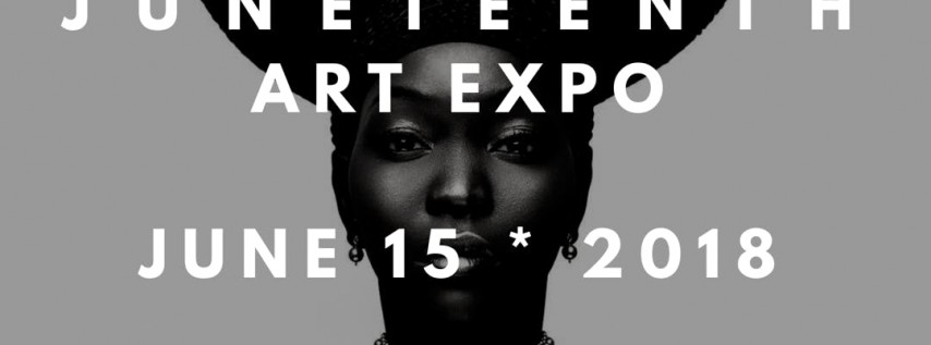 The Juneteenth Art Expo