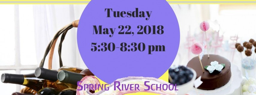 Spring River School Parent Information Night and Fundraiser: Wine, Desserts, and Community