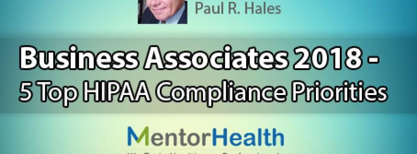 2018 Top 5 HIPAA Compliance Priorities for Business Associates