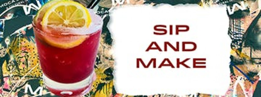 Sip & Make: August Edition