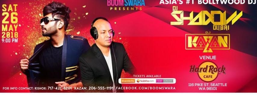 BoomSwara presents DJ SHADOW (Dubai) (Asia's #1 Bollywood DJ) & DJ Kazan