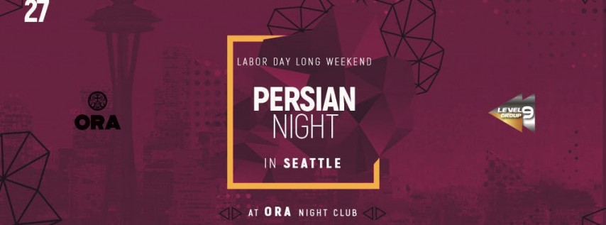 Persian Night In Seattle - Memorial Day Weekend