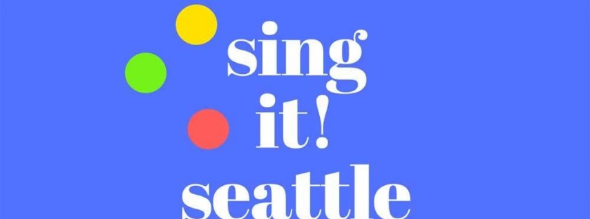 Sing It Seattle!