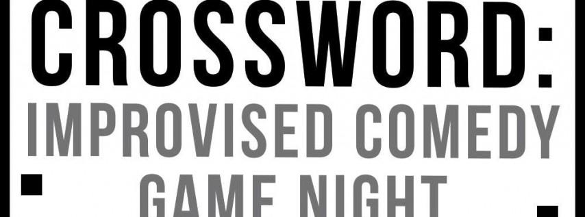 Crossword: Improv Comedy Game Night
