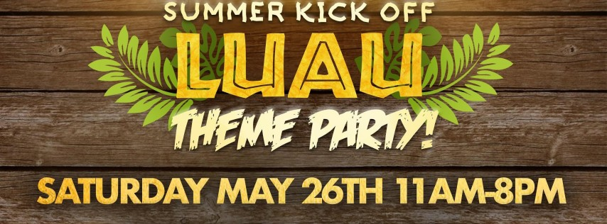 Summer Kick Off Luau Theme Parking Lot Party