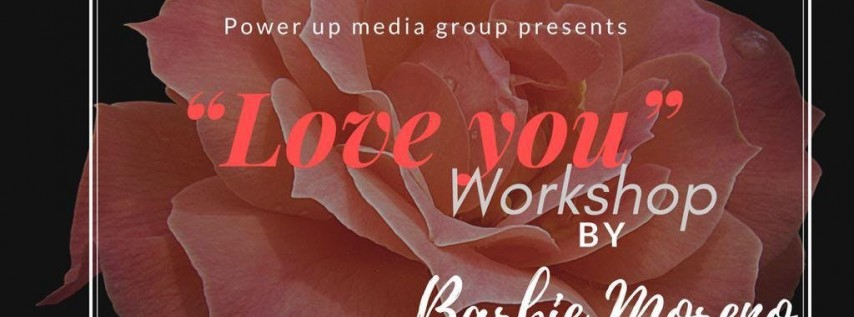 "Love You"" Workshop"