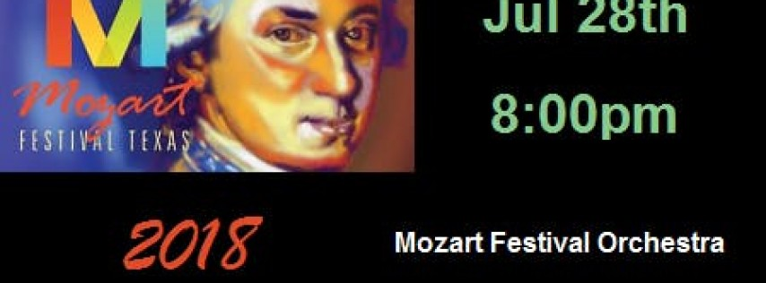 Mozart Festival Texas 2018: Mozart Festival Orchestra