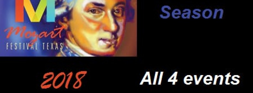 Mozart Festival Texas 2018: Season Ticket