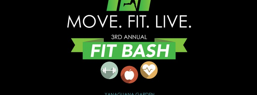 Move. Fit. Live. 3rd Annual Fit Bash