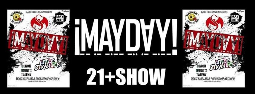 Mayday in May