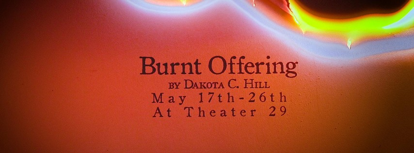Burnt Offering @ Theater 29