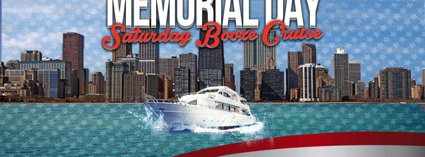 Memorial Day Saturday Booze Cruise on May 26th!