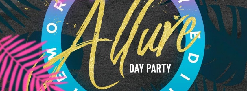 Allure Day Party: Memorial Day Weekend edition
