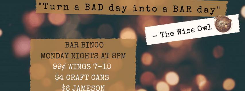 MONDAY NIGHT BAR BINGO!