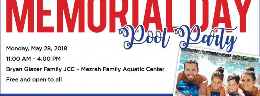 Memorial Day Pool Party @ JCC
