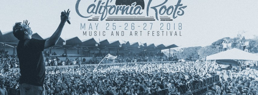 9th Annual California Roots Music and Arts Festival