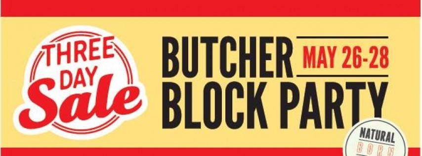 Memorial Day Butcher Block Party