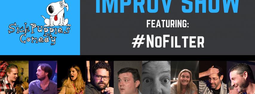 Comedy Improv Show featuring #NoFilter