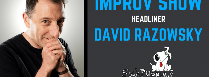 Sick Puppies Comedy Show Improv with Dave Razowsky