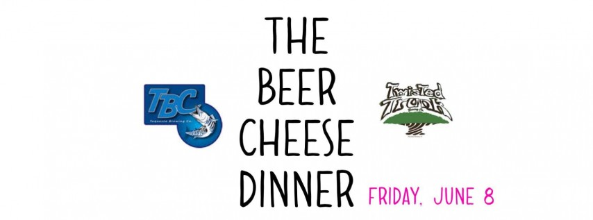 The Beer Cheese Dinner