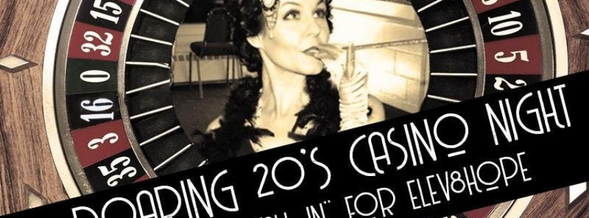 "Roaring 20's Casino Night-""All In"" for Elev8hope"
