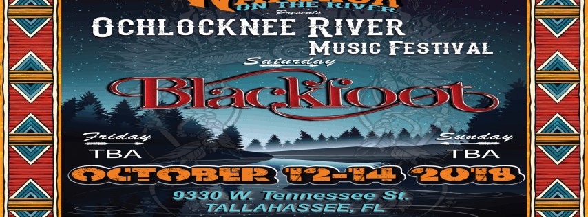 * Ochlocknee River Music Festival * (Oct 12th -14th 2018)