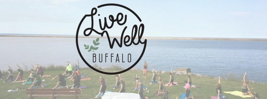 Live Well Buffalo: A Feel Good Fest