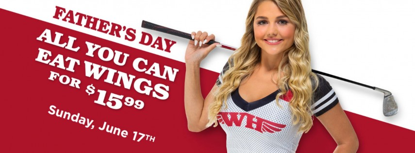This Father's Day Treat Dad To All You Can Eat Wings at The WingHouse Bar + Grill