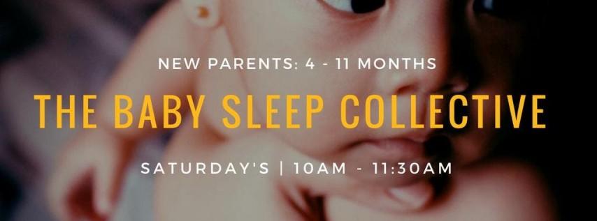 The Baby Sleep Collective: Infant Sleep: 4-11 Months