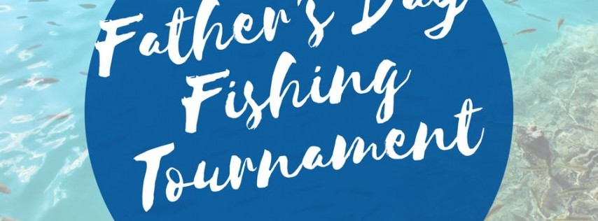 Father's Day Fishing Tournament