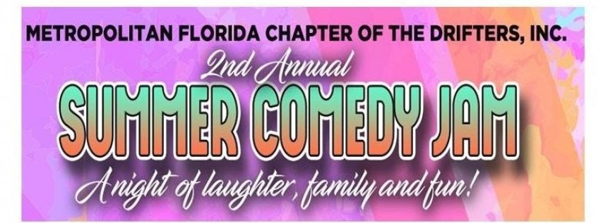 2nd Annual Metropolitan Florida Drifters presents the Summer Comedy Jam