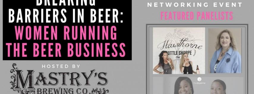 Breaking Barriers in Beer: Women's Panel & Networking Event