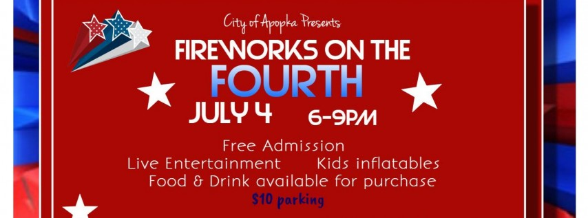 Fireworks on the Fourth! July 4th Celebration in Apopka