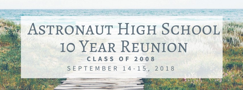 Astronaut High School Class of 2008 - 10 Year Reunion