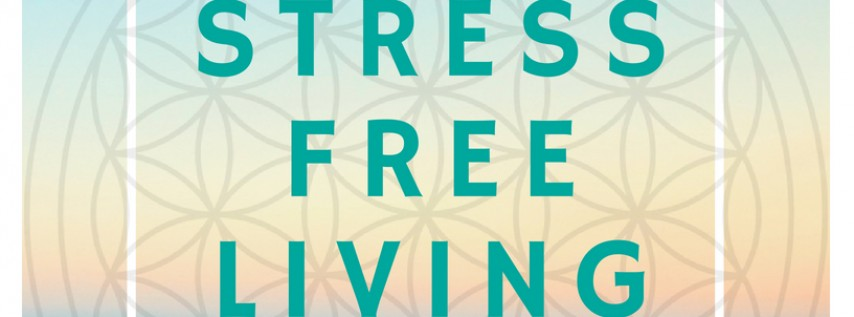 Stress-Free Living 4 Day Retreat- St. Petersburg, Florida