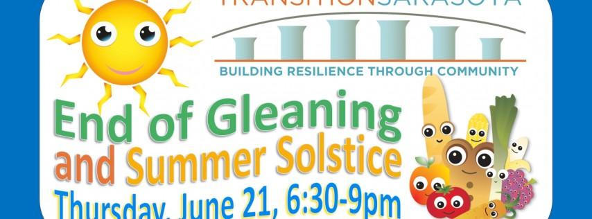Transition Sarasota - Celebrate Gleaning and Solstice!