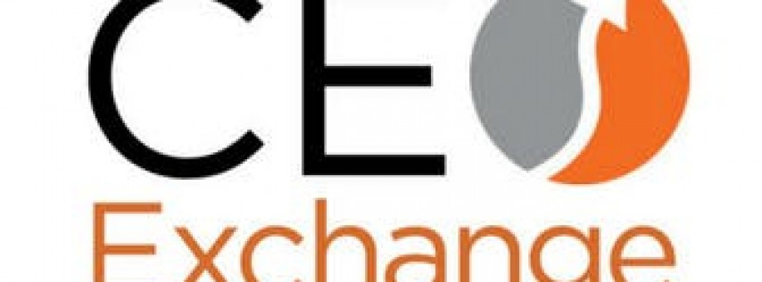 CEO Exchange - Hosted by Pilot Bank