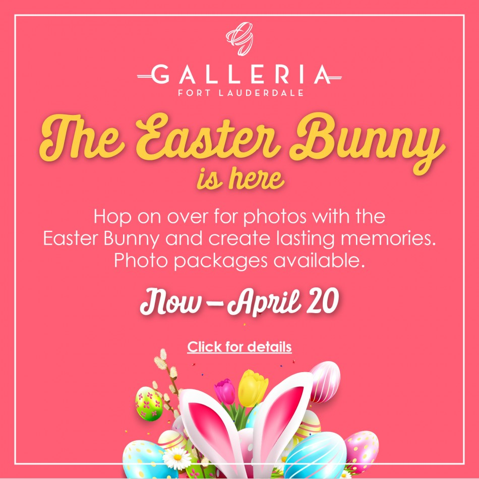 Meet the Easter Bunny at The Galleria at Fort Lauderdale
