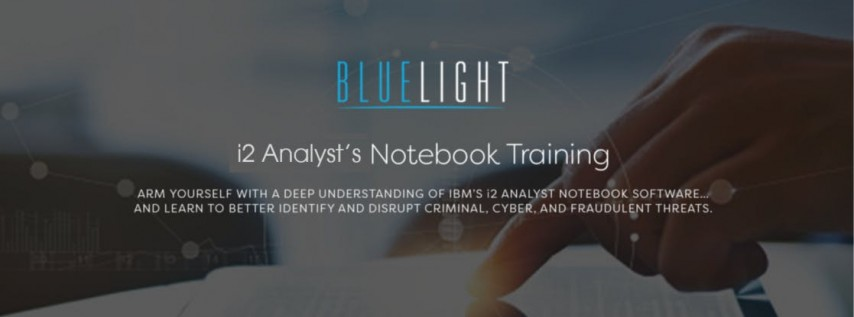 25-27 June 2018 (Fayetteville NC) Blue Light's i2 iBase User Training Course