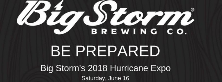 Big Storm's 2018 Hurricane Expo