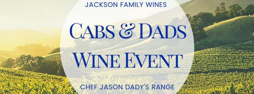 Range SA: Cabs & Dads Wine and Food Tasting with Jackson Family Wines