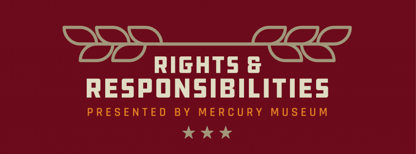 Private Tour with Stu Burguiere - Rights & Responsibilities Museum
