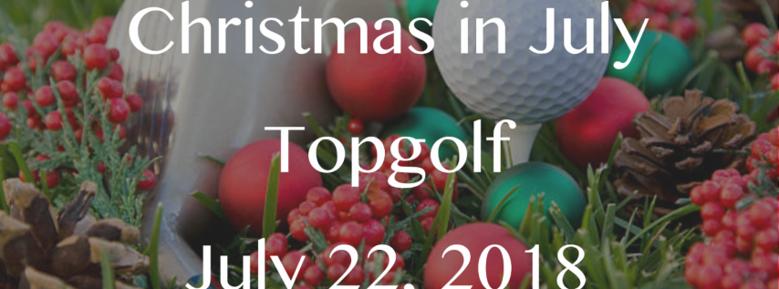 Christmas in July: Top Golf Fundraiser Benefiting Ronald McDonald House Charities