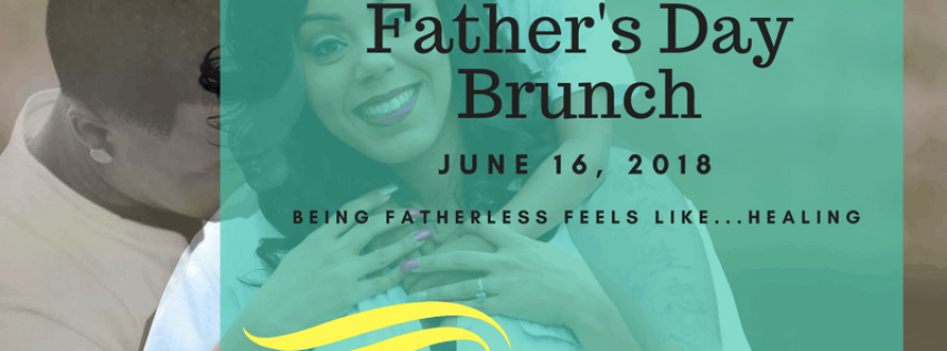Fatherless Father's Day Brunch